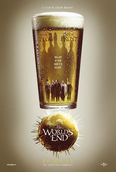 An alternative movie poster for the film The World's End, created by Scott Woolston, featured on AMP Sherlock, Five Friends, Movie Synopsis, Superhero Poster, Simon Pegg, The Three Musketeers, Alternative Movie Posters, Movie Poster Art, Cool Posters