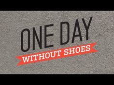Watch this anthem video to get pumped for One Day Without Shoes -- our day to bring awareness to childrens health and education by going without shoes!