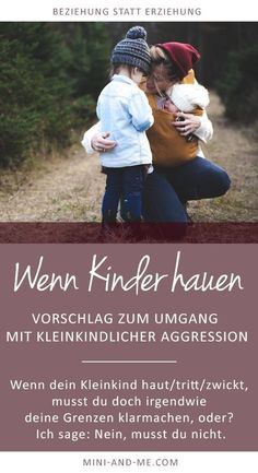Was tun, wenn das Kleinkind haut, beisst, tritt? You are in the right place about Parenting H Parenting Advice, Kids And Parenting, Foster Parenting, Parenting Classes, Babies R Us, Nicole Neumann, K Om, Kindergarten Prep, Kids Sand