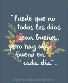 Frases emocionales para el alma - Emotional quotes for the soul Positive Thoughts, Positive Vibes, Positive Quotes, Positive Things, Motivational Phrases, Inspirational Phrases, Words Quotes, Love Quotes, Sayings