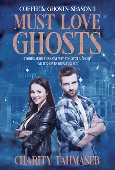Come for the coffee, stay for the supernatural adventure.  There's more than one way to catch a ghost, and it's never been this fun!