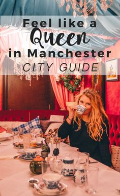 Quick Guide to Manchester, England. Feel Like a Queen in Manchester – City Guide
