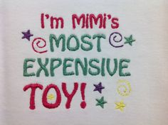 Onesie Baby Clothes I'm MiMi's most expensive toy embroidered design (JL066)
