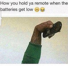 or when you're too lazy to stand up or move something out of the way for the tv to read the remote, and you just ^^