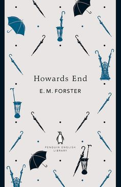 "Quote from Howards End: ""All men are equal - all men, that is, who possess umbrellas."""