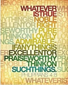 Philippians 4:8  ~Wycliffe Bible Translators~