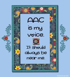 PrAACtical AAC: AAC Is My Voice. Pinned by SOS Inc. Resources. Follow all our boards at pinterest.com/sostherapy/ for therapy resources.