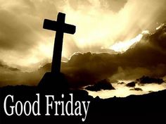 Good Friday Quotes Impressive More Than Sayings Have A Blessed Good Friday  Quotes & Sayings .