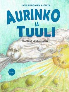 Sadut - Iltasatu Grimm, Opi, Fairy Tales, Kindergarten, Workshop, Education, School, Books, Gardening