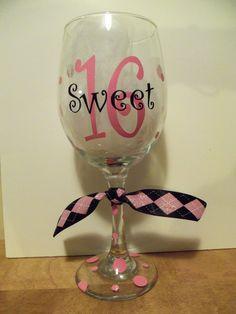 "Personalized ""Sweet 16"" wine glass."