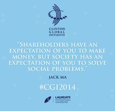 Jack Ma shared his thoughts at #CGI2014. #Quotes #Alibaba #Laureate