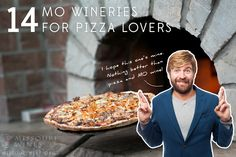 14 Missouri Wineries Perfect for Pizza Lovers | From wood-fired to gourmet flatbread...