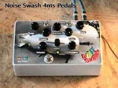 Noise Swash 4ms Pedals