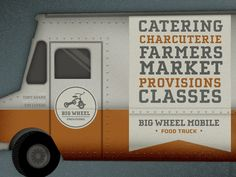 Big Wheel food truck design by Austin Petito.