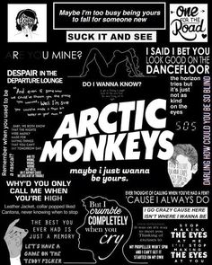New Quotes Music Lyrics Arctic Monkeys Ideas Arctic Monkeys Poster, Letras Arctic Monkeys, Arctic Monkeys Quotes, Arctic Monkeys Tattoo, Arctic Monkeys Wallpaper, Monkey Wallpaper, 505 Arctic Monkeys, Do I Wanna Know, The Last Shadow Puppets