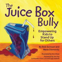 The Juice Box Bully: Empowering Kids to Stand Up For Others by Bob Sornson et al., http://www.amazon.com/dp/1933916729/ref=cm_sw_r_pi_dp_pu3Mub0YK4ZGM