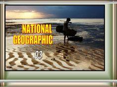 NATIONAL  GEOGRAPHICS   03  ( 500 pics ) by Gyula Dio  via slideshare