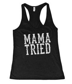 b4c2216304682 Mama Tried Southern Girl Racerback Tank Top Shirt – Shirtoopia Country Tank  Tops