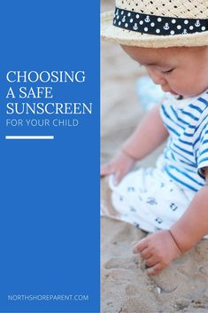 Choosing a Safe Sunscreen for Your Kids is Hard; Here are Some Suggestions - Northshore Parent Natural Sunscreen, Rare Disease, Types Of Girls, North Shore, Health And Safety, Travel With Kids, Parenting Hacks, Your Child, Posts