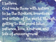 Encouragement for mom's of Aspie's and Autism.