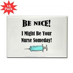 Funny Nurse Saying Rectangle Magnet (10 pack)