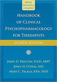 Handbook Of Clinical Psychopharmacology For Therapists 8th Edition By John D Preston ISBN 13