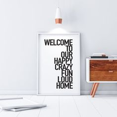 Welcome To Our Happy Crazy Fun Loud Home Print, Family Printable, Welcoming Entrance Quote, Family Gift, Family Description Print Wall Art Printing Services, Online Printing, Printable Art, Printables, Digital Prints, Entrance, Room Decor, Happy, Fun