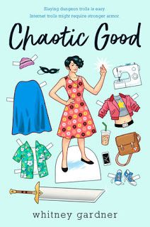 Books and Quilts: Chaotic Good by Whitney Gardner