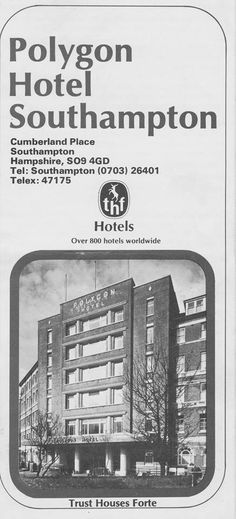 Bewri - The Polygon Hotel, once the most upmarket hotel in Southampton Southampton England, The Spitfires, Hampshire, Roots, Ads, History, Historia, Hampshire Pig, History Activities