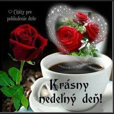 Posielam ti kávičku, nech máš úsmev na líčku. Good Morning Flowers, Emoji, Tableware, Instagram, Quotes, Beauty, Buen Dia, Night, Fotografia