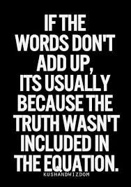 The words and the actions. You never can or will prove nothing to me because you can't and or won't. Words Of Wisdom Quotes, Truth Quotes, Wise Quotes, Deep Quotes, Great Quotes, Quotes To Live By, Inspirational Quotes, Lying Quotes, People That Lie Quotes