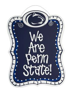 NCAA Penn State Nittany Lions WE ARE PENN STATE Dorm Plaque - Dorm Room #PennStateNittanyLions