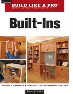 The Perfect Guide To building built-ins. From bookcases that flank a fireplace to a cabinet designed to display family heirlooms, built-ins not only reduce clutter, they can add permanent value to a h