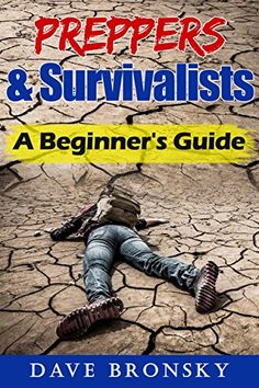 Preppers & Survivalists: A Beginner's Guide - http://survivinghub.com/preppers-survivalists-a-beginners-guide/