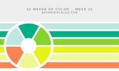 52 Weeks of Color :: Week 30