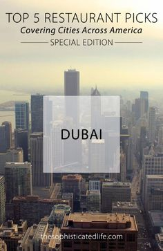 The 5 Best Places to Eat in Dubai and Abu Dhabi! Read what an expat living in Dubai picks at her favorite restuarants in UAE.: