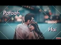 Tujhe kaise pataa na chala - Female version Mp3 Song Download, Download Video, Best Video Song, New Whatsapp Video Download, Romantic Songs Video, Love Status Whatsapp, Song Status, Thank You Quotes, Girl Attitude