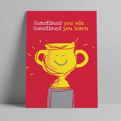 Sometimes you win Art Education, Posters, Learning, Art Education Lessons, Art Education Resources, Poster, Postres, Study, Movie Posters
