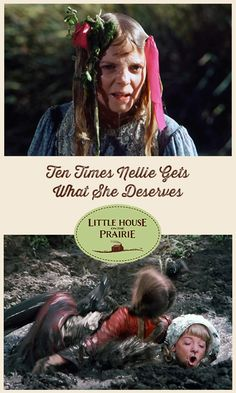 Ten Times Nellie Gets What She Deserves - With exclusive Little House on the Prairie video!