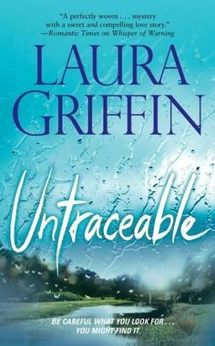 Untraceable      (Tracers, book 1)    by    Laura Griffin