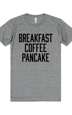 Replace pancake with waffle and it's perfect.