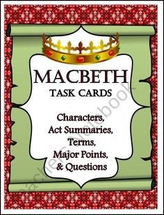 Macbeth: 40 Task Cards...Characters, Summaries, Terms, Major Points, and Questions product from Study-All-Knight on TeachersNotebook.com