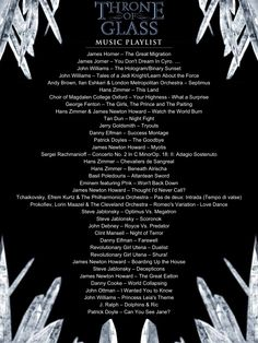 The abridged music playlist for THRONE OF GLASS by Sarah J. Maas. (Corrected version: http://pinterest.com/pin/30540103694770012/)