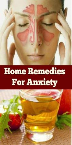 Home Remedies For Anxiety.