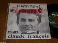 CLAUDE FRANCOIS je t'aime trop toi / 45 tours SP / Promo - Juke box - BIEM