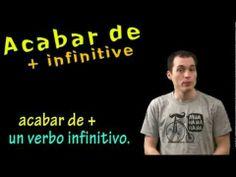 ▶ 02 Spanish Lesson - Acabar de + infinitive - YouTube