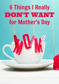 Don& miss this funny list of 6 things one mom definitely does NOT want for Mother& Day! Mothers Day Special, Mothers Day Brunch, Mothers Day Presents, Mothers Day Crafts, Happy Mothers Day, Mother Day Gifts, Gifts For Mom, Fathers Day, Gentle Parenting