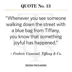 Tiffany & Co, Frederic Cumenal #packaging #quote