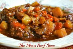Best Ever Beef Stew :http://www.mrshappyhomemaker.com/2012/09/best-ever-beef-stew/