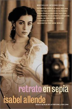 Retrato en sepia es una novela de la escritora chilena Isabel Allende, publicada en el año 2000. Es parte de una colección de novelas sobre las familias Sommers y Del Valle.